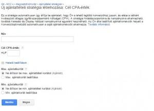 AdWords - Rugalmas ajánlattételi stratégia: Cél CPA érték beállítása