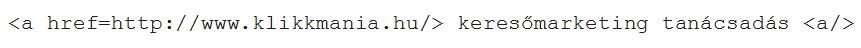 Horgonyszöveg (anchor text) HTML kód