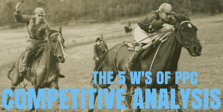 PPC versenytárs elemzés 5 fő szempontja