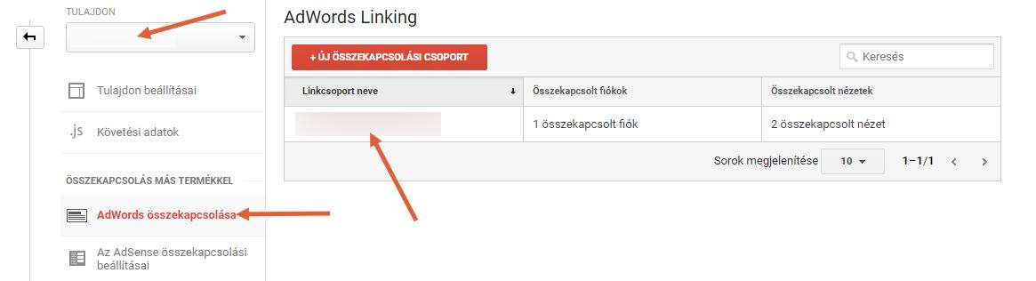 Adminisztrálás> Tulajdon> AdWords összekapcsolása